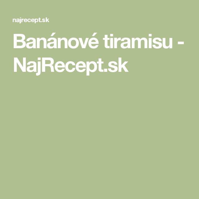 Banánové tiramisu - NajRecept.sk