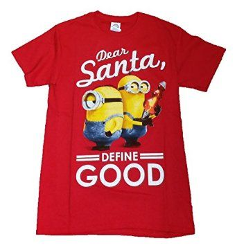 Christmas Despicable Me Minion Dear Santa, Define Good Graphic T-Shirt