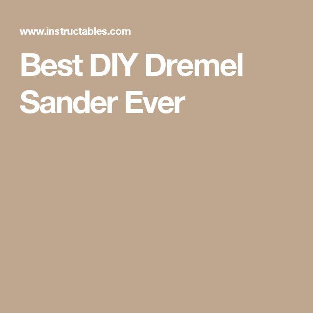 Best DIY Dremel Sander Ever