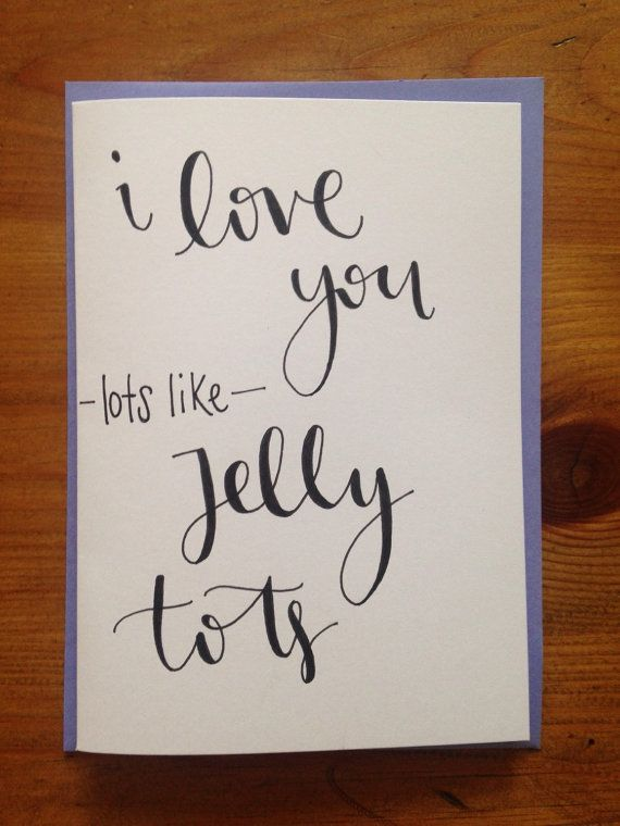 Hand written I love you lots like jelly tots card by Toastcrafts