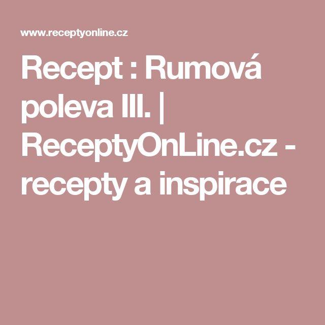 Recept : Rumová poleva III. | ReceptyOnLine.cz - recepty a inspirace
