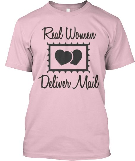 Real Women Deliver Mail Postal Tshirt | Teespring
