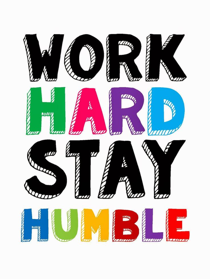 technology rocks. seriously.: Back to School- Part 3 Work Hard Stay Humble FREE Printable