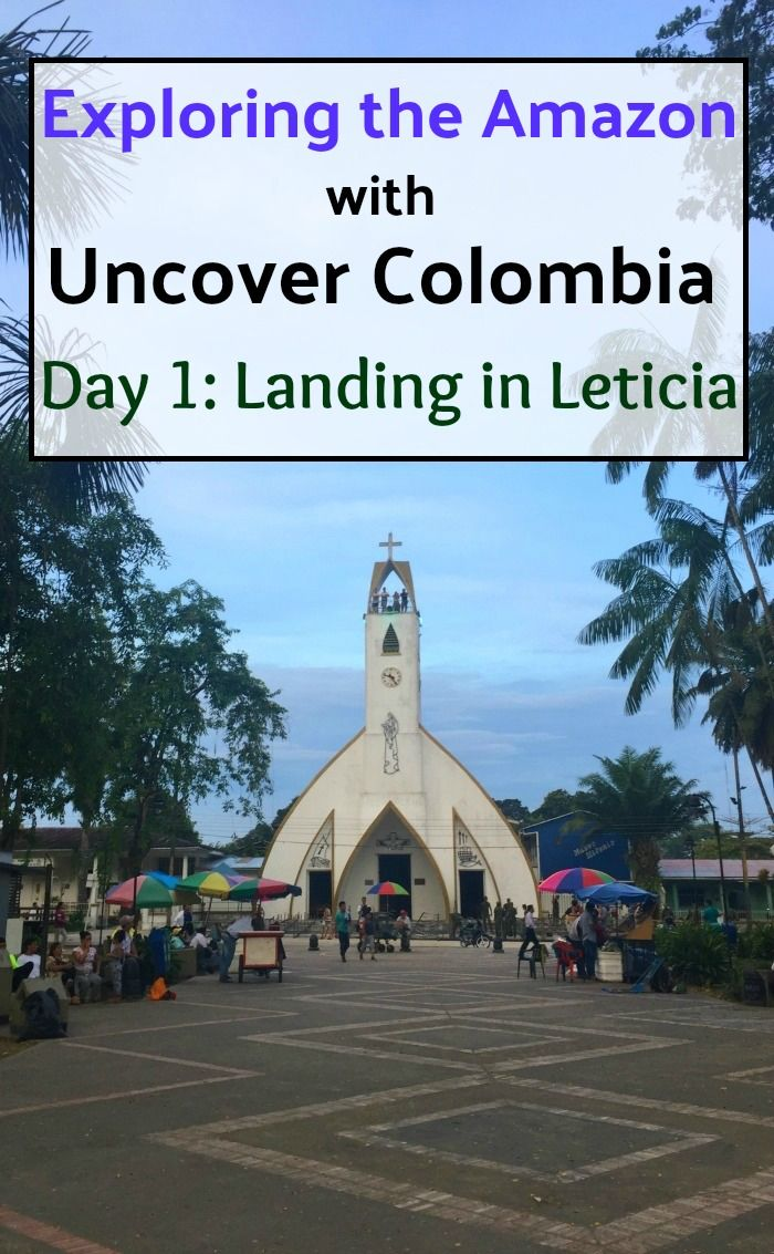 Exploring the Amazon with Uncover Colombia: Day 1