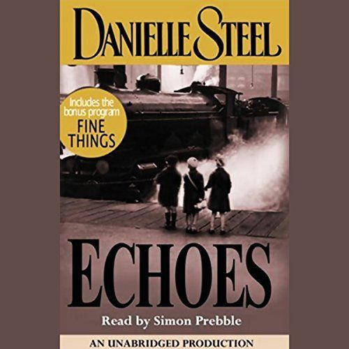 """Another must-listen from my #AudibleApp: """"Echoes"""" by Danielle Steel, narrated by Simon Prebble."""