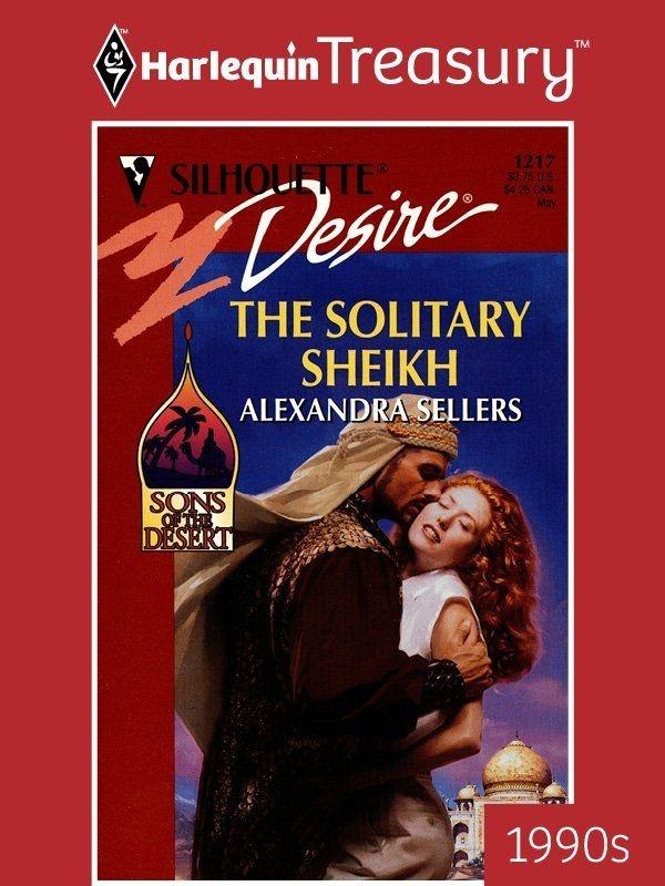 Solitary Sheikh (Sons of the Desert) (Silhouette Desire, No. 1217): Alexandra Sellers: 9780373762170: Amazon.com: Books