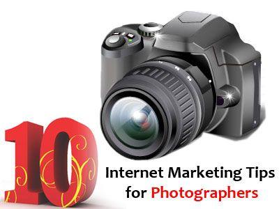 10 Internet #Marketing Tips for Photographers