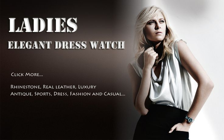 For Ladies Watches