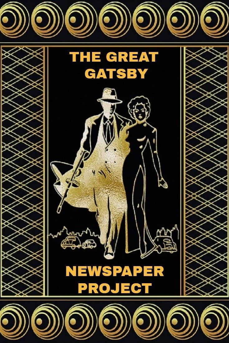 Literature - The Great Gatsby Newspaper Project | Literature