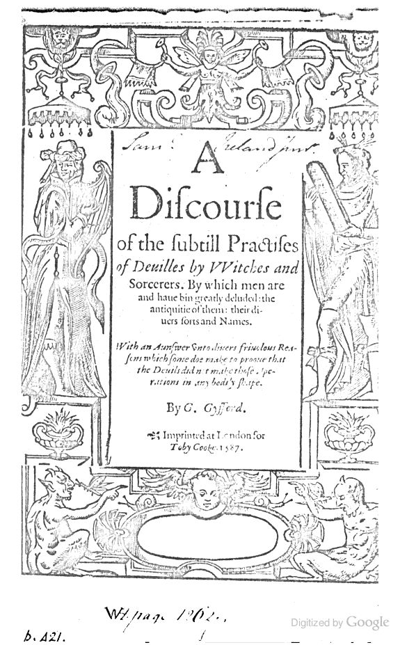 A Discourse of the Subtill Practises of Deuilles by
