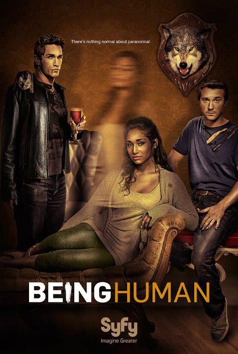 Being Human on Syfy. I'm so sad that this series is over, but I enjoyed it along the way.