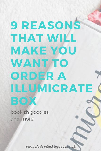Welcome: 9 Reasons That Will Make You Want To Order a Illumicrate Box