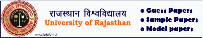 Rajasthan University Guess Papers 2017-18 Uniraj B.Sc / B.A. / B.Com Model / Sample Question Papers / Download Rajasthan University Papers from official website at-www.uniraj.ac.in