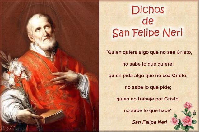 Imágenes religiosas de Galilea: Frases de San Felipe Neri