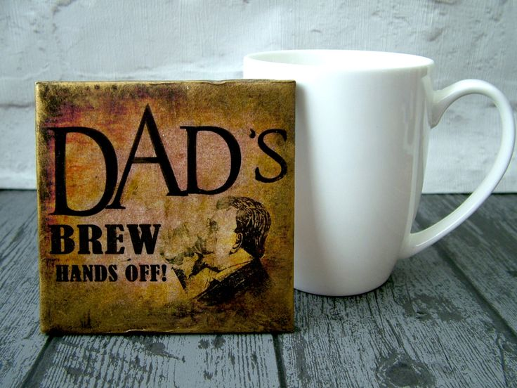 A personal favourite from my Etsy shop https://www.etsy.com/uk/listing/384902168/gift-for-dad-ceramic-decoupage-coaster