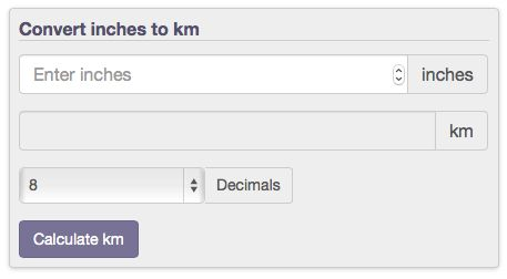 length conversion from inches to kilometers (in to km) with calculators, formulas, and tables