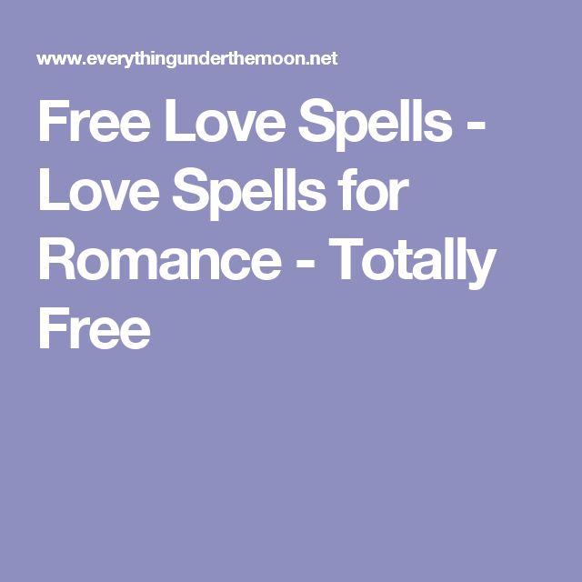 Free Love Spells - Love Spells for Romance - Totally Free