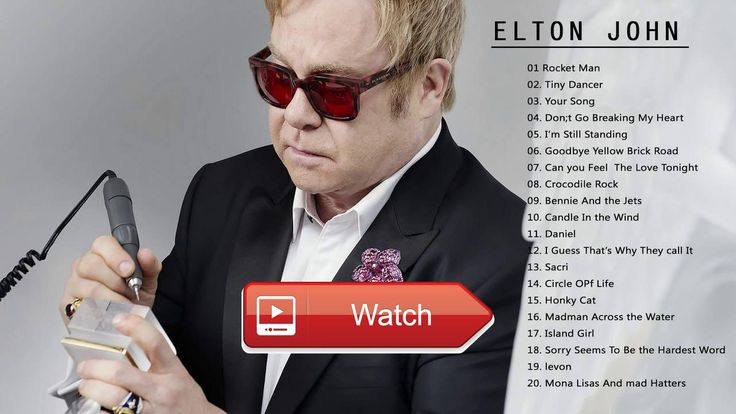 Elton John Greatest Hits Best Songs OF Elton John  Elton John Greatest Hits Best Songs OF Elton John