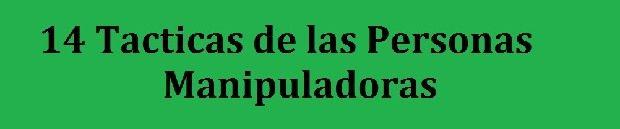 CARACTERÍSTICAS DE LAS PERSONAS MANIPULADORAS