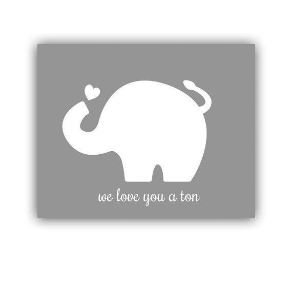 Elephant Print Nursery Print Quote  We Love by MooseberryPrintShop, $22.00