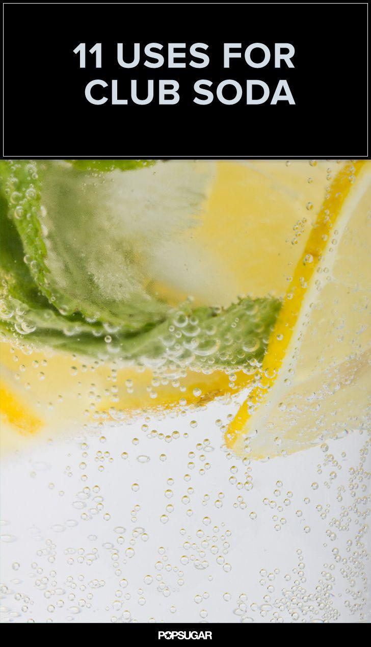 11 Extraordinary Uses For Ordinary Club Soda