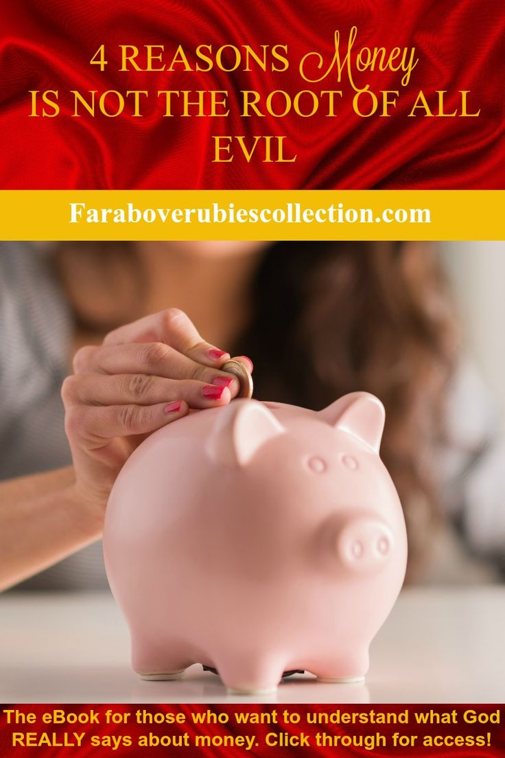 Biblical finances| Money is the root of all evil| Biblical finances truths| Biblical finances posts| Bible studies for women| Inspiration for Christian women| Articles for Christian women| Proverbs 31 woman| Devotionals for women| Christian woman of purpose| Women of God| Blog posts for Christian Women| Online devotionals for women| Online Bible study for women