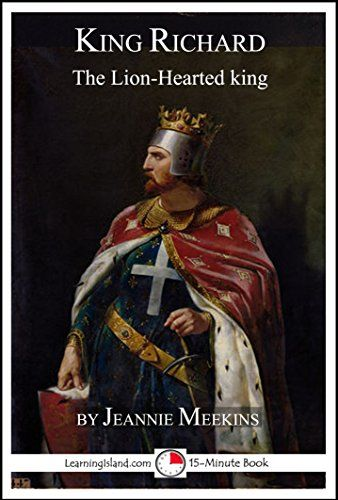 King Richard: The Lion-Hearted King: A 15-Minute Biography (15-Minute Books Book 632) by Jeannie Meekins http://www.amazon.com/dp/B018YWBF5Y/ref=cm_sw_r_pi_dp_J6rZwb13763C8