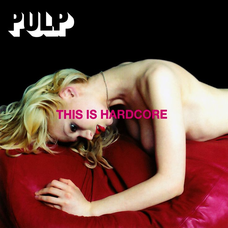 This Is Hardcore by Pulp - cover by Peter Saville