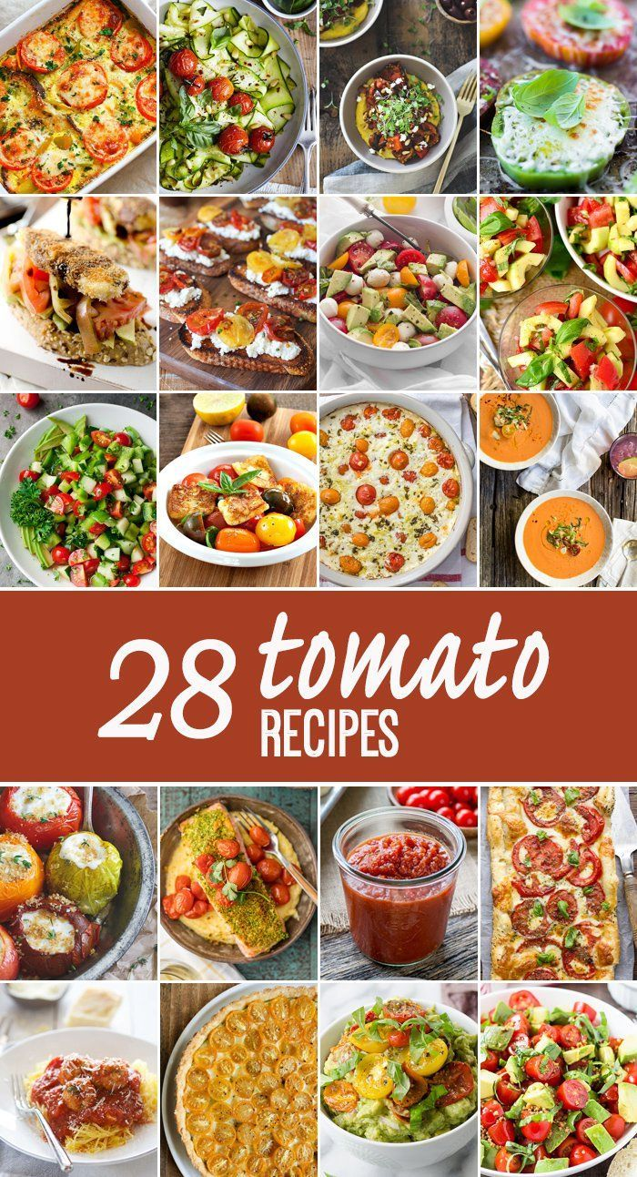 28 Tomato Recipes to make the most of tomato season! Everything from stuffed breads to dips to seafood.