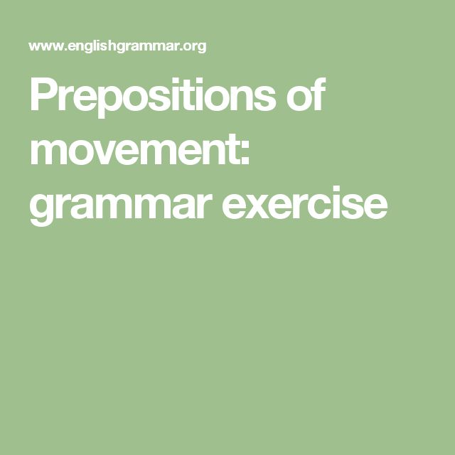 Prepositions of movement: grammar exercise