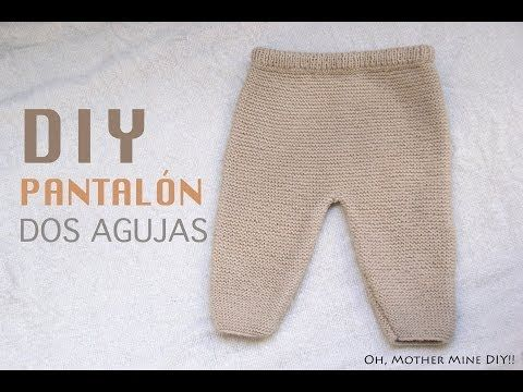 DIY Conjunto bebé parte 1  Cómo hacer pantalones de lana (patrones ... f74e7bdc6c6a