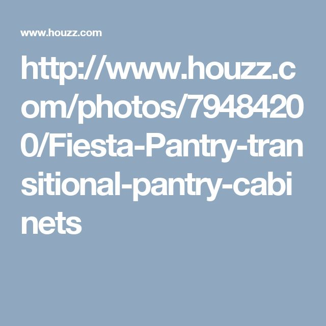 http://www.houzz.com/photos/79484200/Fiesta-Pantry-transitional-pantry-cabinets