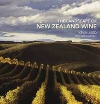The Landscape of New Zealand Wine / Kevin Judd