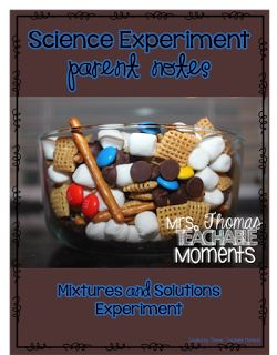 Mixtures and Solutions Experiment Mrs. Thomas' Teachable Moments