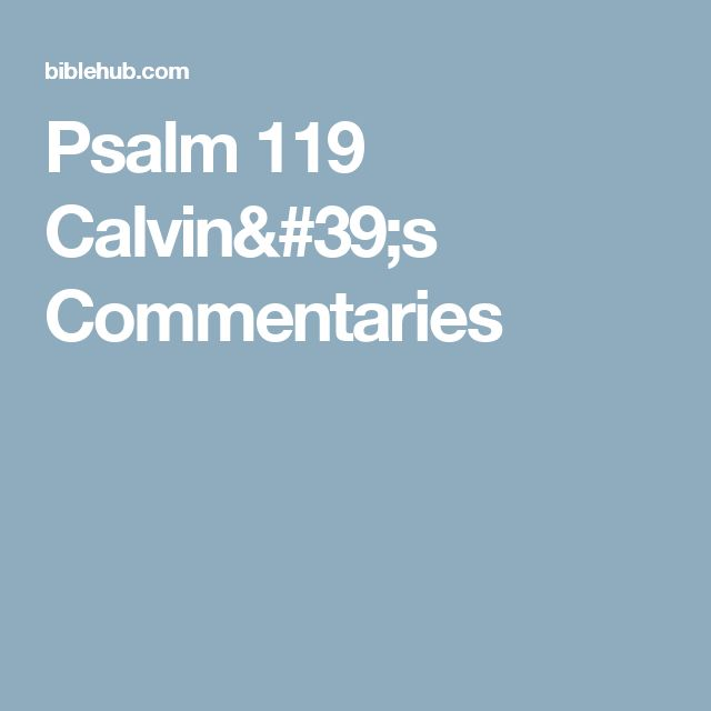 Psalm 119 Calvin's Commentaries
