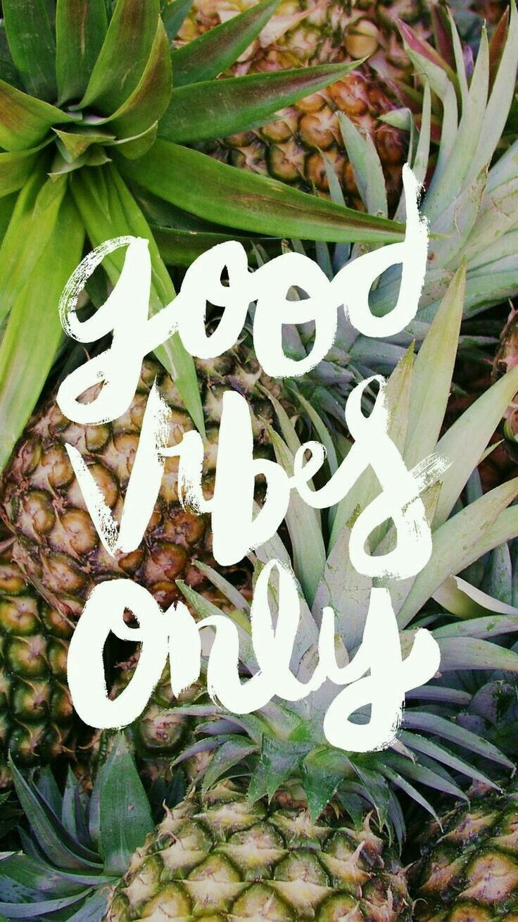 Good Vibes Only Iphone Wallpaper Pineapple Wallpaper Wallpaper Iphone Summer Iphone Background