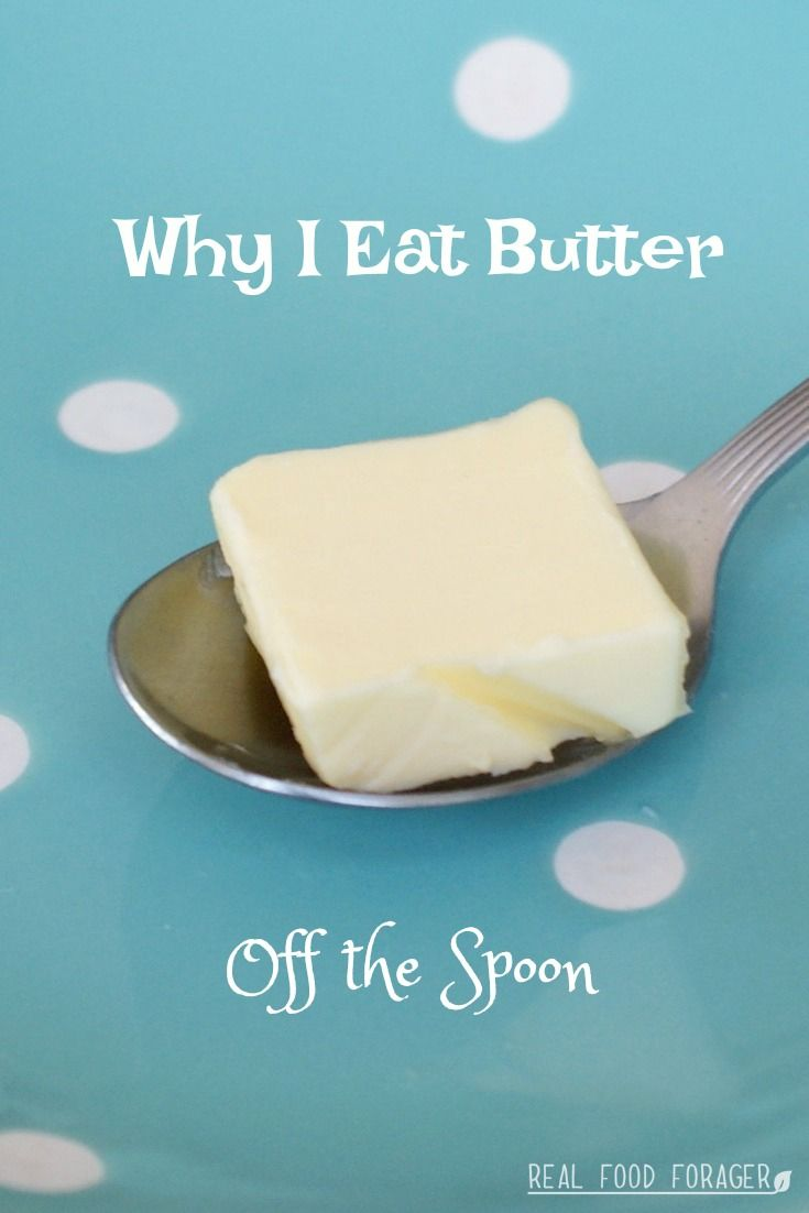 Why I Eat Butter Off the Spoon. Butter from grassfed cows is an incredibly healthy fat!