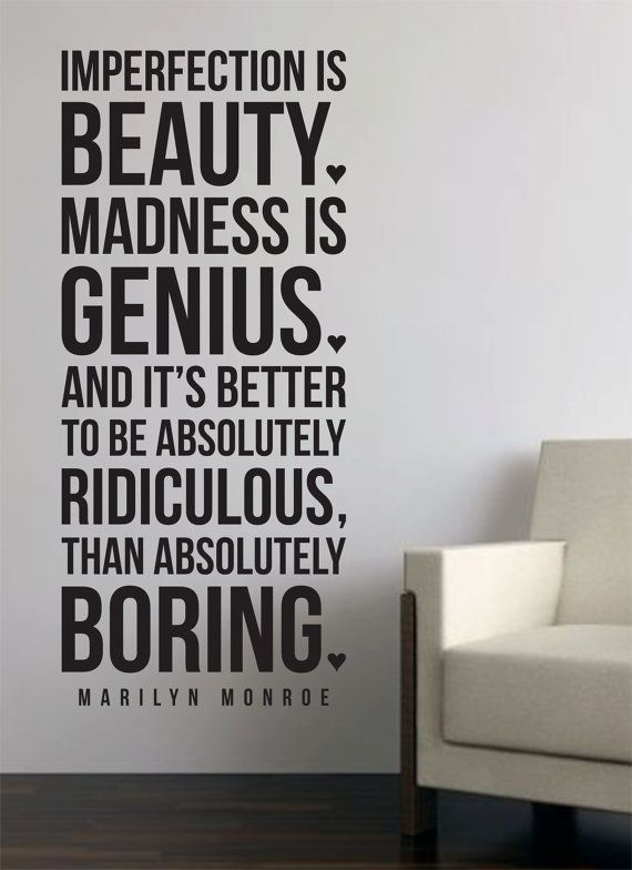Marilyn Monroe Quote<3 why don't I have this in my room?!