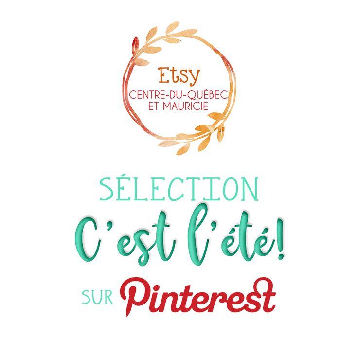 """Sélection """"C'est l'été!"""" de la Team Etsy Centre-du-Québec et Mauricie"""