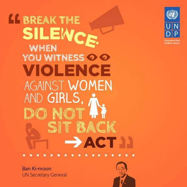 Do not sit back: act to stop violence against women! www.undp.org/stoptheviolence