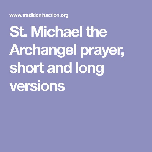 St. Michael the Archangel prayer, short and long versions