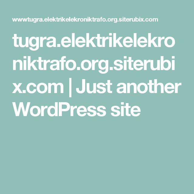 tugra.elektrikelekroniktrafo.org.siterubix.com | Just another WordPress site