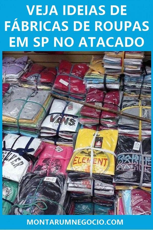 6ad24ae01 Confira a lista de fábricas de roupas em São Paulo para comprar no atacado.  São fornecedores para comprar e revender em sua cidade.
