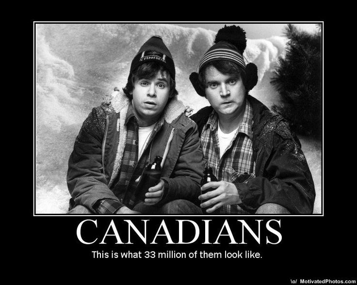 Bob & Doug MacKenzie - Take off, you hoser. Bob is played by Rick Moranis and Doug is played by Dave Thomas.