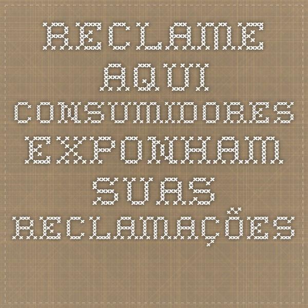 W Home Design Reclame Aqui Part - 22: Reclame Aqui - Consumidores Exponham Suas Reclamações.