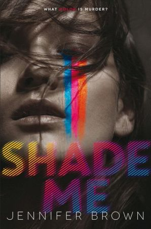 Shade Me, by Jennifer Brown (released 1/19/2016). Born with rare synesthesia, Nikki sees the world differently. In Nikki's eyes, happiness is pink, sadness is a mixture of brown and green, and lies are gray. To Nikki, Peyton, the ultra-rich it-girl at school, was seemingly untouchable. That is, until Peyton is violently attacked and the only phone number the hospital finds in Peyton's cell is Nikki's. Suddenly Nikki is pulled into Peyton's fast-paced world as she tries to unravel a…