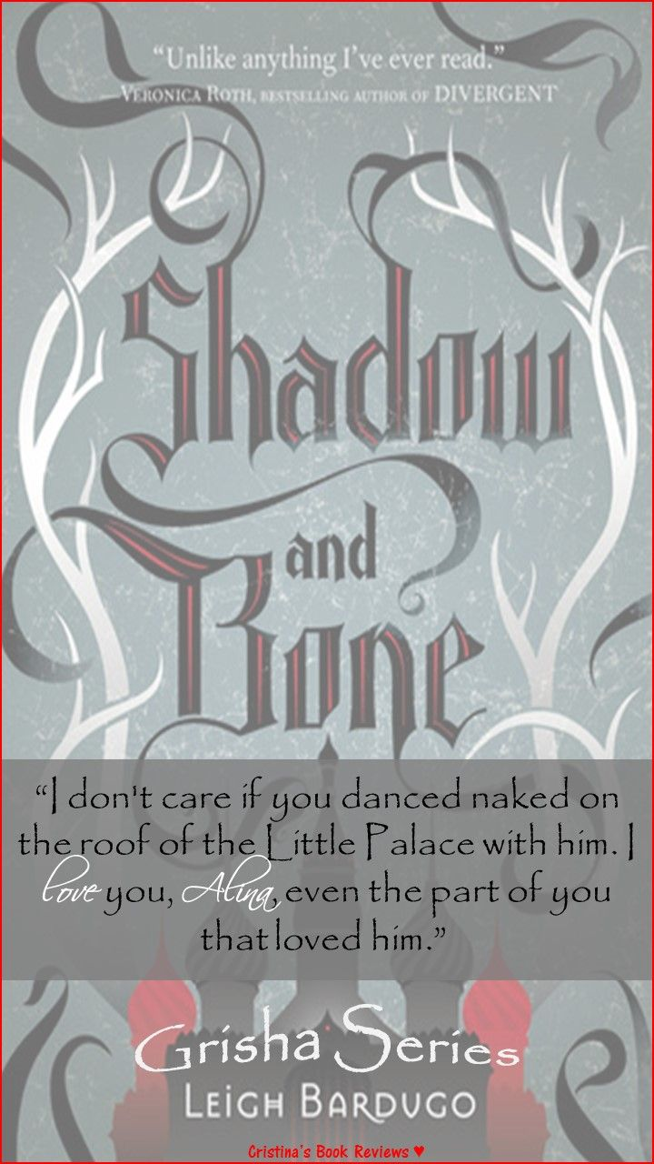 Shadow And Bone (the Grisha #1)  Leigh Bardugo ™� #alina #