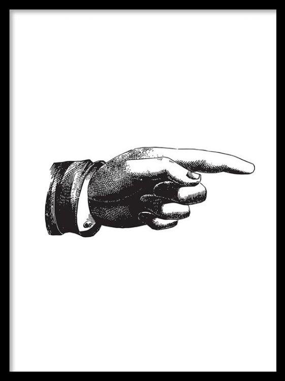 Poster med svartvit illustration med ett pekande finger. Plansch / Affisch som passar fint ihop med våra svartvita posters och tavlor i vintage stil. Snygg att sättt i en svart eller vit tavelram.