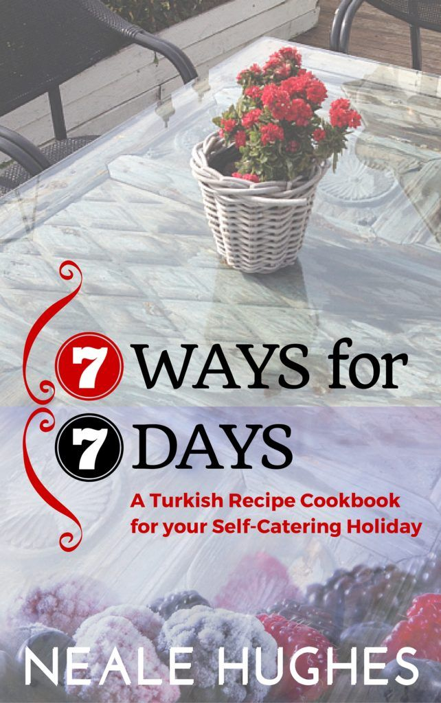 7 Ways for 7 Days: A Turkish Recipe Book for your Self-Catering Holiday  A Cookery Book by Neale Hughes Neale is a full-time resident of Turkey and uses his local knowledge traditional Turkish recipes and the seasonal availability of produce to create a Turkish recipe cookbook for holiday makers who are heading the the Aegean region for a self-catering holiday. For each of the traditional Turkish key ingredients available, Neale offers seven different ways to use them to recreate the dishes…