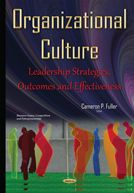 Organizational Culture: Leadership Strategies, Outcomes and Effectiveness